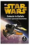 Star Wars - Galaxis in Gefahr