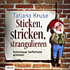 Sticken, stricken, strangulieren, 6 Audio-CDs