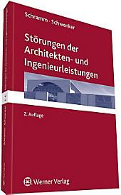 Störungen der Architekten- und Ingenieurleistungen, Hans Chr. Schwenker, Clemens Schramm, Rechtskunde