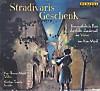 Stradivaris Geschenk, 1 Audio-CD