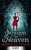 Straight to Heaven (Lilith Straight series - Book 2) (eBook)