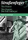 Straßenfeger - Tim Frazer und Tim Frazer: Der Fall Salinger