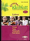 Streicher Kleeblatt, Lehrerband