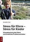 Stress für Eltern - Stress für Kinder