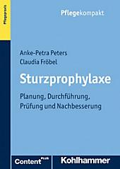 Sturzprophylaxe, Claudia Fröbel, Anke-Petra Peters, Medizin & Pharmazie