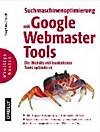 Suchmaschinenoptimierung mit Google Webmaster Tools (eBook)