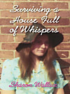 Surviving a House Full of Whispers (eBook)
