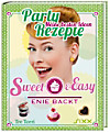 Sweet & Easy - Enie backt: Party Rezepte
