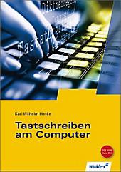 Tastschreiben am Computer, Karl Wilhelm Henke, Ausbildungsliteratur