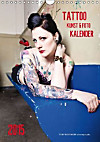TATTOO KUNST & FOTO KALENDER (Wandkalender 2015 DIN A4 hoch)