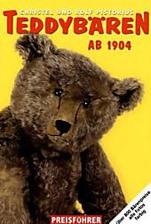 Teddybären ab 1904, Christel Pistorius, Rolf Pistorius, Bücher für Sammler