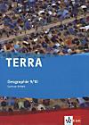 TERRA Geographie für Sachsen-Anhalt 2012: 9./10. Schuljahr, Schülerbuch