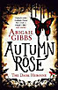 The Dark Heroine 02. Autumn Rose