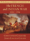 The French and Indian War: 1660 - 1763 (eBook)