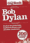 The Gigbook Bob Dylan Melody Lyrics Chords Book