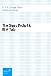 The Gipsy (Vols I & II)A Tale (eBook)