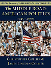 The Middle Road: American Politics: 1945 - 2000 (eBook)