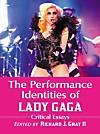 The Performance Identities of Lady Gaga (eBook)