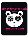 The Teddy Bear Habit (eBook)