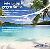 Tiefe Entspannung gegen Stress, Audio-CD