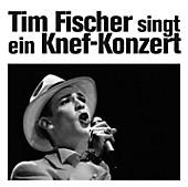 Tim Fischer Singt Ein Knef-Konzert, Tim Fischer, Pop: A-Z