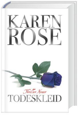 Todeskleid, Karen Rose, Krimis, Thriller & Horror