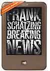 """tolino shine mit eBook """"Breaking News"""" von Frank Schätzing"""