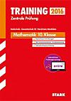 Training Zentrale Prüfung 2015: Mathematik 10. Klasse (Realschule / Gesamtschule EK) Nordrhein-Westfalen, m. Lösungen (inkl. MyMathLab)