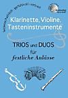 TRIOS und DUOS für festliche Anlässe, für Klarinette, Violine, Tasteninstrumente - Einzelstimmen