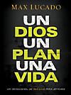 Un Dios, un plan, una vida (eBook)