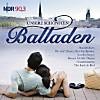 Unsere schönsten Balladen - NDR