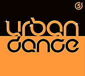Urban Dance Vol.5, Diverse Interpreten, Disco & Dance: Sampler