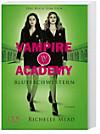 Vampire Academy, Blutsschwestern