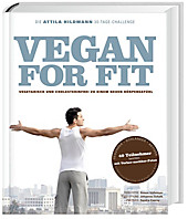 Vegan for fit - Die Attila Hildmann 30 Tage-Challenge