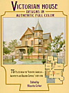 Victorian House Designs in Authentic Full Color (eBook)