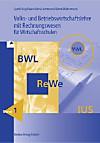 Volks- und Betriebswirtschaftslehre mit Rechnungswesen für Wirtschaftsschulen, Ausgabe Baden-Württemberg