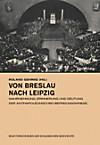 Von Breslau nach Leipzig