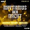 WDR4 Rhythmus der Nacht Folge 12