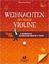 Weihnachten mit meiner Violine, m. Audio-CD