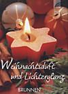 Weihnachtsduft und Lichterglanz