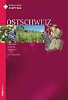 Weinland Schweiz Ostschweiz