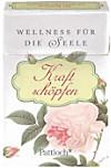 Wellness für die Seele. Kraft schöpfen, Spruchkarten
