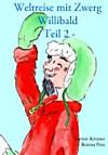 Weltreise mit Zwerg Willibald (eBook)