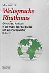 Weltsprache Rhythmus
