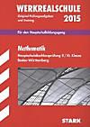 Werkrealschule 2015: Mathematik Hauptschulabschlussprüfung 9./10. Klasse Baden-Württemberg
