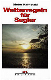 Wetterregeln für Segler, Dieter Karnetzki, Fitness & Sport