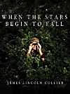 When the Stars Begin to Fall (eBook)