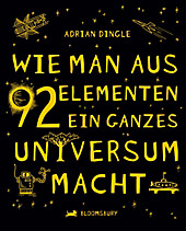 Wie man aus 92 Elementen ein ganzes Universum macht, Adrian Dingle