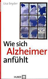 Wie sich Alzheimer anfühlt, Lisa Snyder, Medizin & Pharmazie