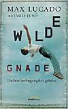 Wilde Gnade (eBook)